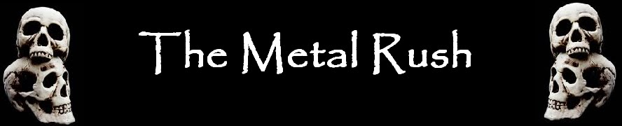 The Metal Rush