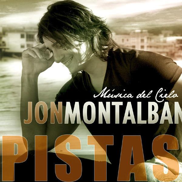 Jon Montalban Musica Del Cielo