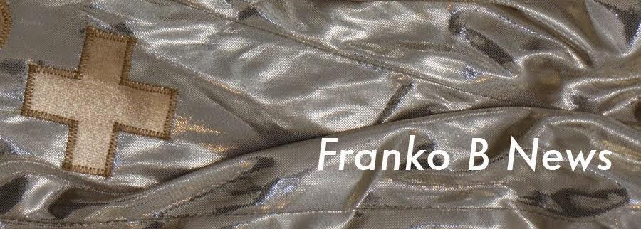 FRANKO B  NEWS