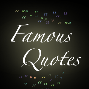 Good Quotations by Famous Great People