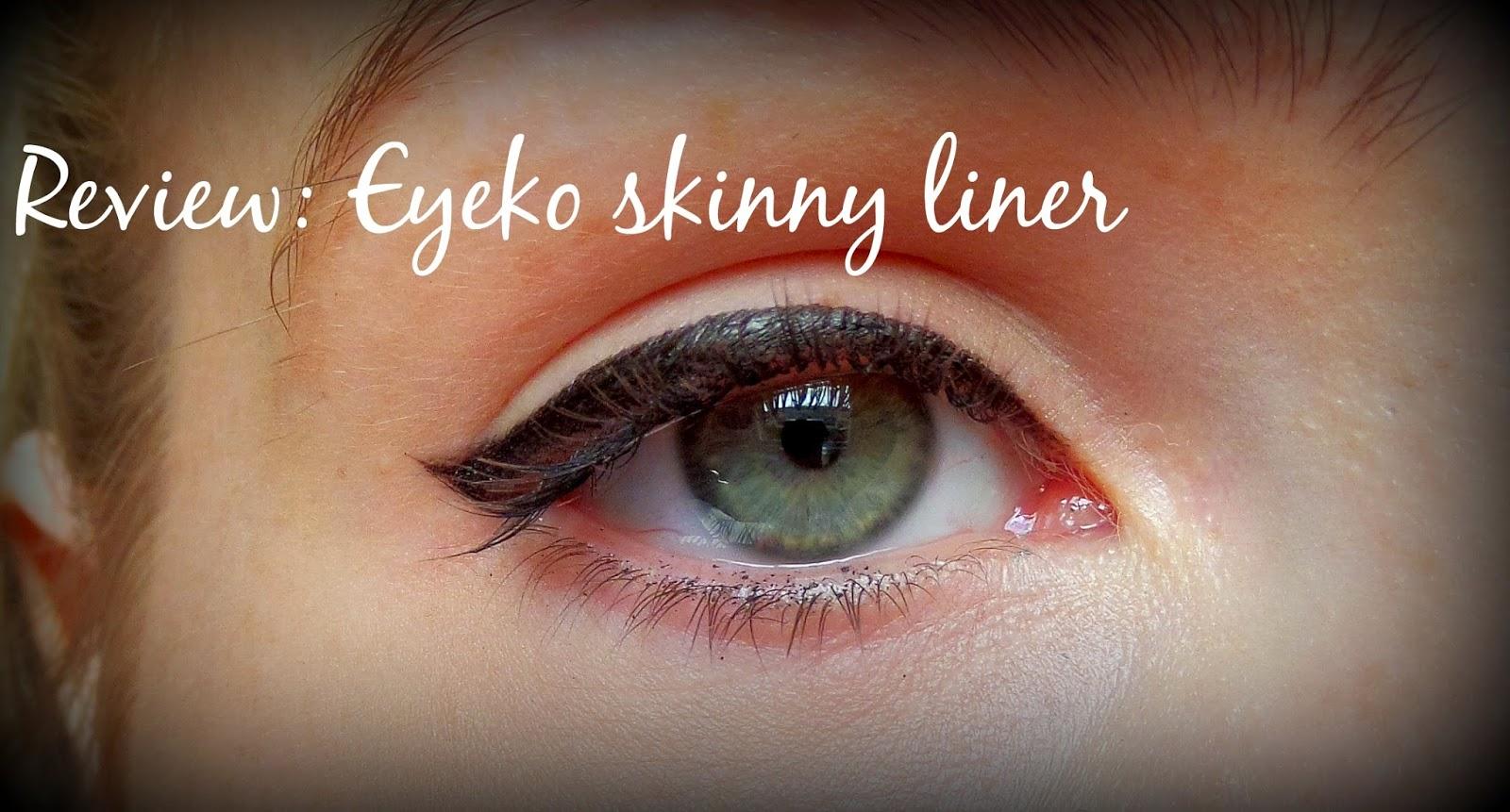 Review: Eyeko Skinny Liquid Eyeliner