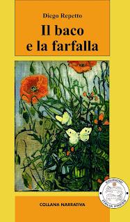 Il baco e la farfalla - Un'incredibile storia vera  (capitolo 1) Il+baco+e+la+farfalla_COP+alta_s