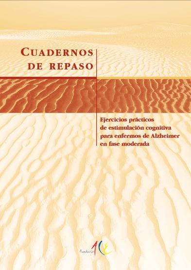 http://www.infogerontologia.com/documents/estimulacion/alzheimer/guias_fundacion_ace/alzeimer_fase_moderada_parte1.pdf
