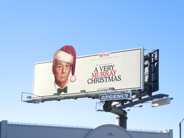 Very Murray Christmas special extension billboard