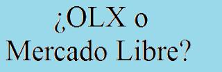 Mercado Libre, OLX, Comprar, Diferencias