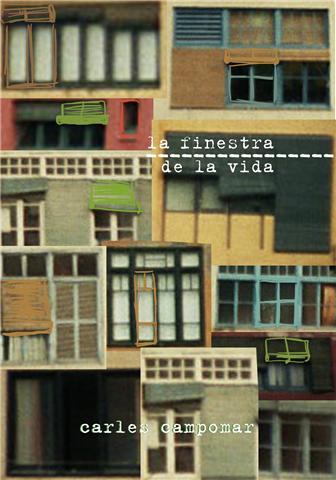 La finestra de la vida (2009)
