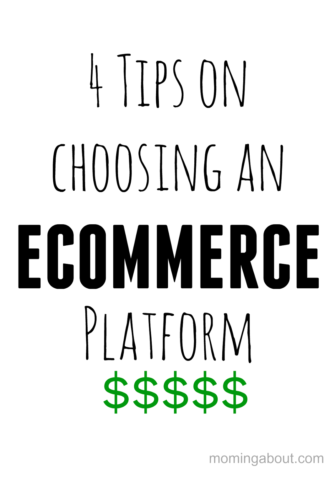 4 Tips on Choosing an E-Commerce Platform