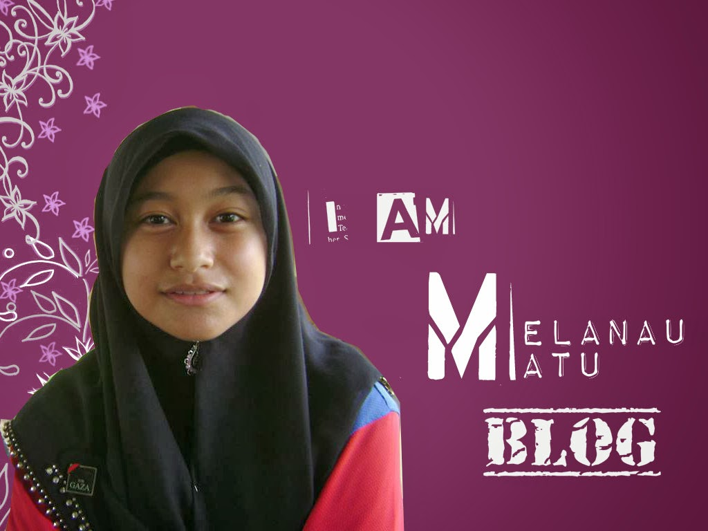 """I am MELANAU MATU""Blog."