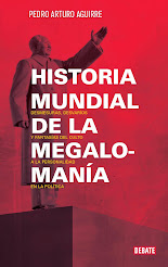 Historia Mundial de la Megalomanía, Editorial Debate
