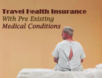 Travel Health Insurance with Medical Conditions