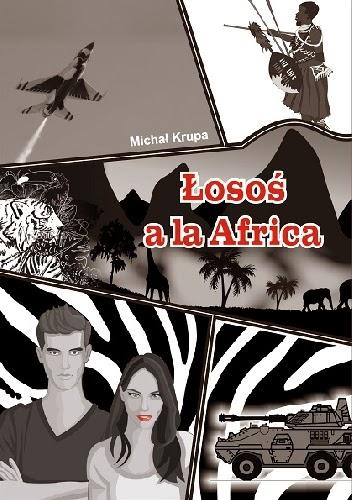 Michał Krupa - Łosoś a'la Africa