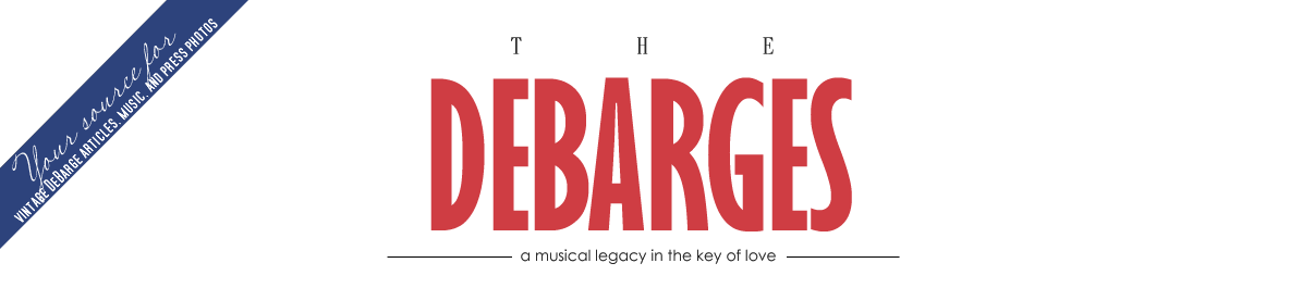 The Debarges | A Musical Legacy in the Key of Love (Unofficial Blog for Fans, By Fans)