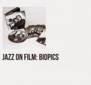 http://jazzfilm.blogspot.it/2014/11/capitolo-4-le-grandi-biografie.html