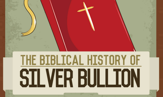 The Biblical History of Silver Bullion