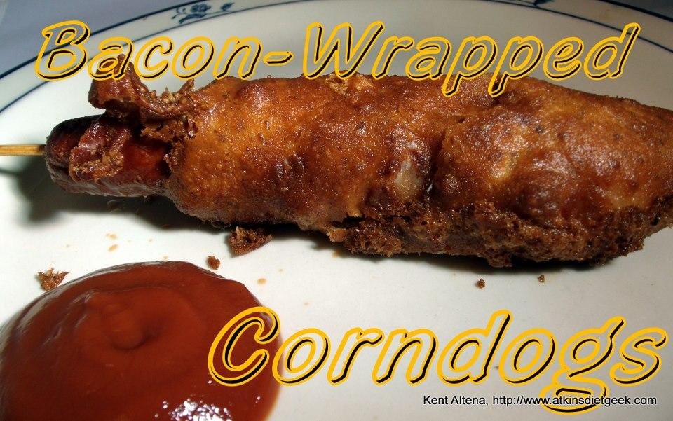 SPLENDID LOW-CARBING BY JENNIFER ELOFF: Bacon-Wrapped Corn Dogs