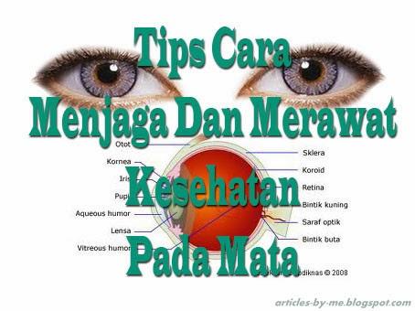 Tips Cara Menjaga Merawat Kesehatan Mata
