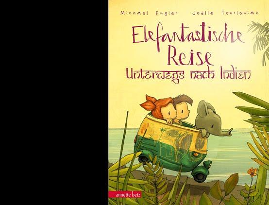 Elefantastische Reise: Unterwegs nach Indien