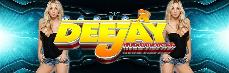 Radio DJ Huixquilucan