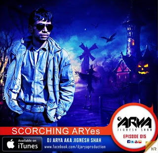 Scorching-Aryes-Episode-015-EDM-Show-DJ-ARYA-download-mp3