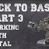 Tutorial: Back to Basics Part Three - Working With Metal