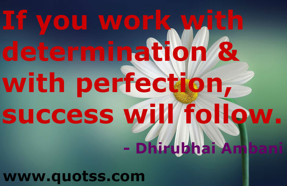 Self Motivation Quote by Dhirubhai Ambani on Quotss