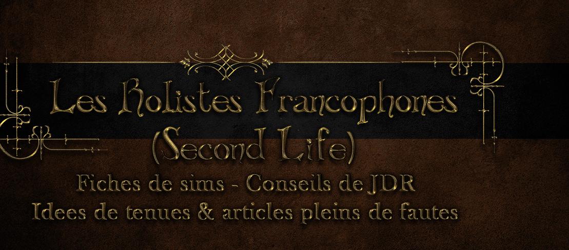 Les rôlistes francophones de Second Life