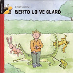 BERTO LO VE CLARO