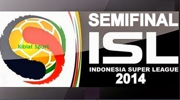 Jadwal Pertandingan Semi Final ISL 2014