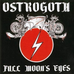 Ostrogoth - Full Moon's Eyes 1983
