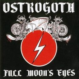 Ostrogoth - Full Moon's Eyes 1983