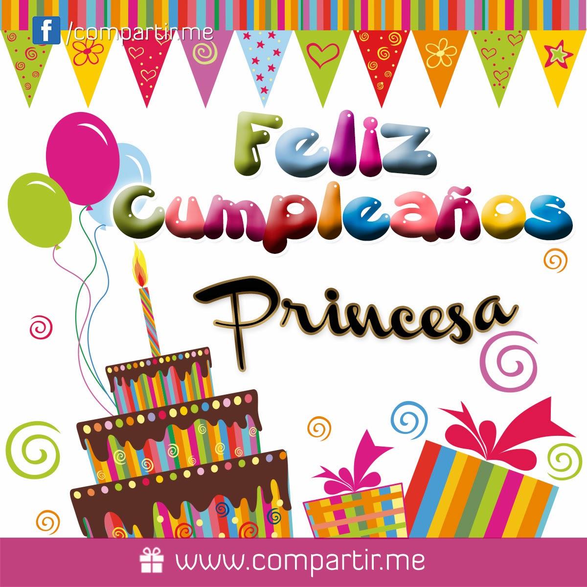 Feliz cumpleaños Princesa - Imagui