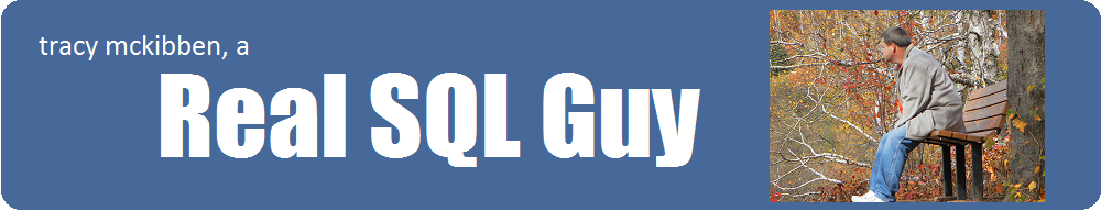 Real SQL Guy