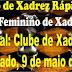 CIRCUITO ALAGOANO RÁPIDO E CIRCUITO ALAGOANO FEMININO