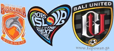 Profil Dua Klub Termuda Di Liga Super Indonesia 2015 PUSAMANIA BORNEO FC dan BALI UNITED PUSAM