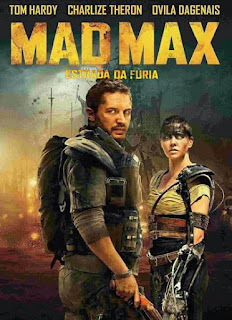 Mad Max - Download Mad Max 4 Estrada da Fúria 720p | 1080p  Dual Áudio HDRip Torrent