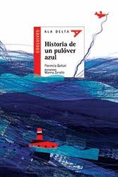 Historia de un pulóver azul - Edelvives - Destacado de ALIJA como mejor cuento infantil 2015