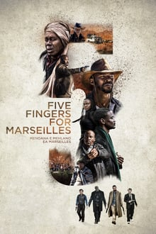 Watch Five Fingers for Marseilles Online Free in HD