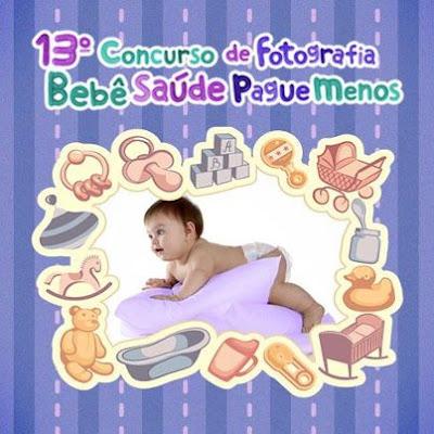 13° Concurso de Fotografia Bebê Saúde Pague Menos