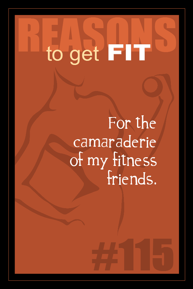 365 Reasons to Get Fit #115