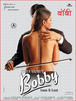 Bobby - Love And Lust 2005 Hindi Movie Watch Online