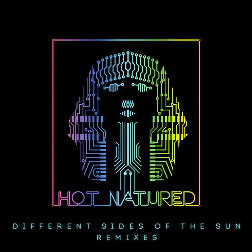 Hot Natured - Different Sides Of The Sun (Remixes)