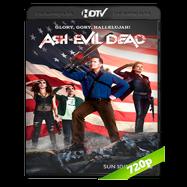 Ash vs Evil Dead (2016) Temporada 2 Completa HDTV 720p Audio Ingles 5.1 Subtitulada