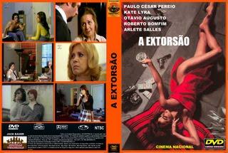 A EXTORSÃO - CINEMA NACIONAL