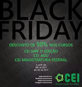 BLACK FRIDAY NO CEI