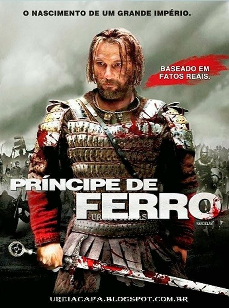 Príncipe de Ferro – Dublado (2010)