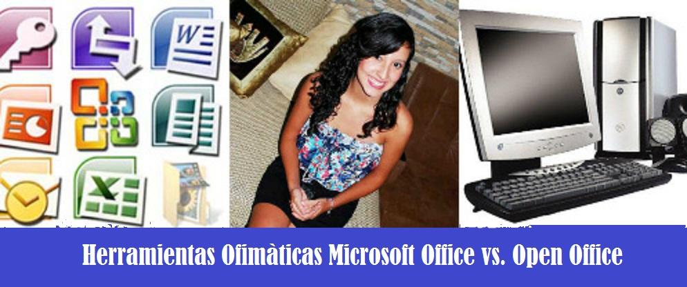Herramientas Ofimaticas OpenOffice Vs. Microsoft