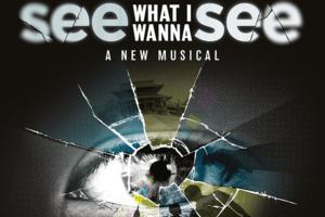 See What I Wanna See @ The Jermyn Street Theatre