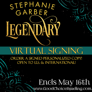Legendary by Stephanie Garber Virtual Signing!