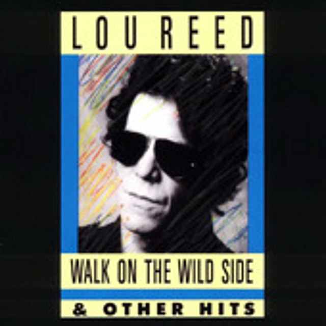 Lou Reed - Greatest Hits NYC Man
