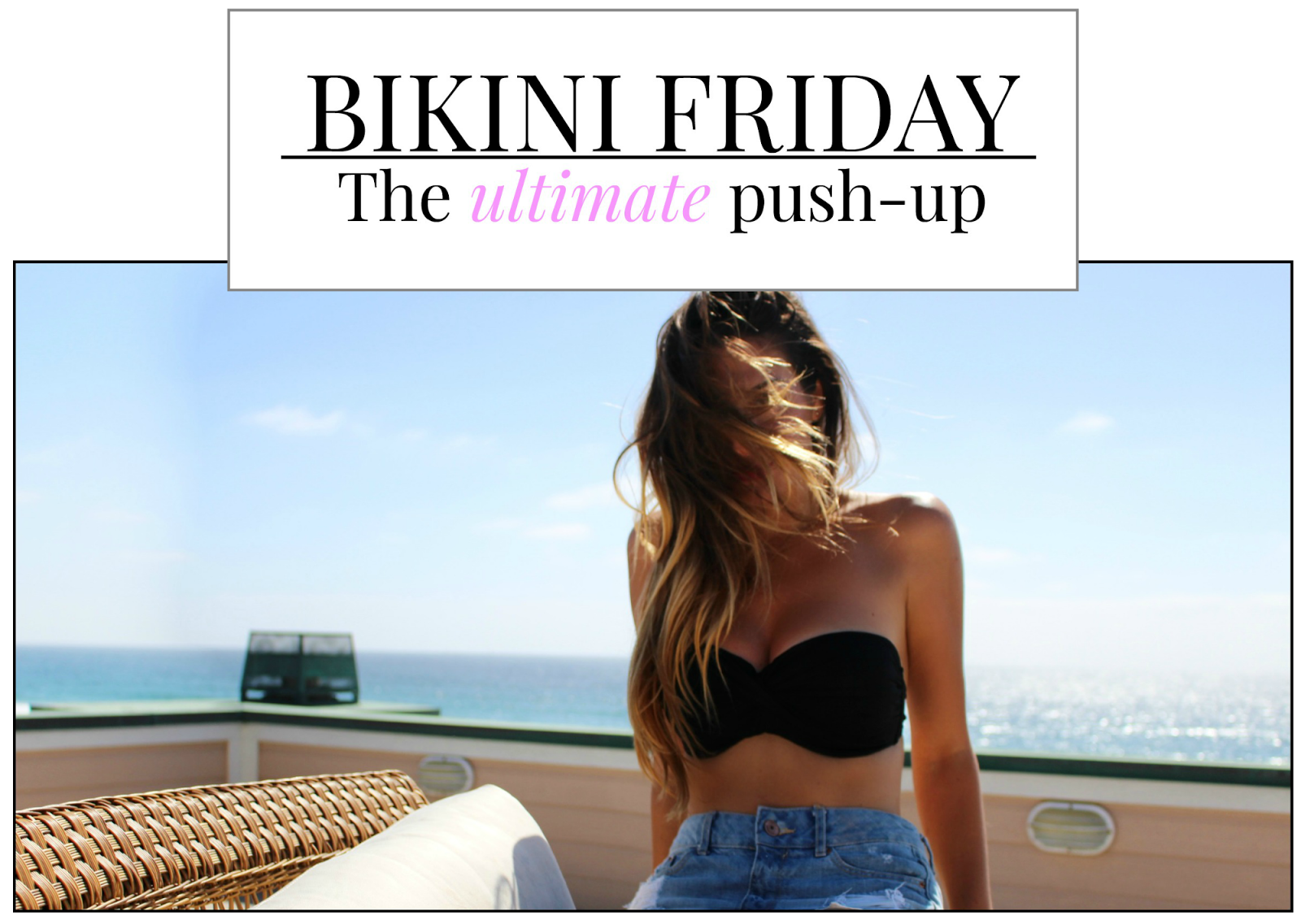 http://www.mepoopsie.com/2014/09/bikini-friday-ultimate-push-up.html